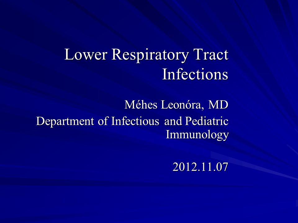 LRTI - Bronchiolitis viral infection severe symptoms - young infants, < 2 y, peak: infants aged 3-6 months self-limiting condition, RSV Other causes: parainfluenza, Influenza B, echovirus, Rhinovirus, Adenovirus, Mycoplasma Cough, dyspnea, wheezing, poor feeding, hypothermia or hyperthermia Th: humidified oxygen, nebulized epinephrin, mechanical ventillation, bronchodilator, corticosteroid, ribavirin