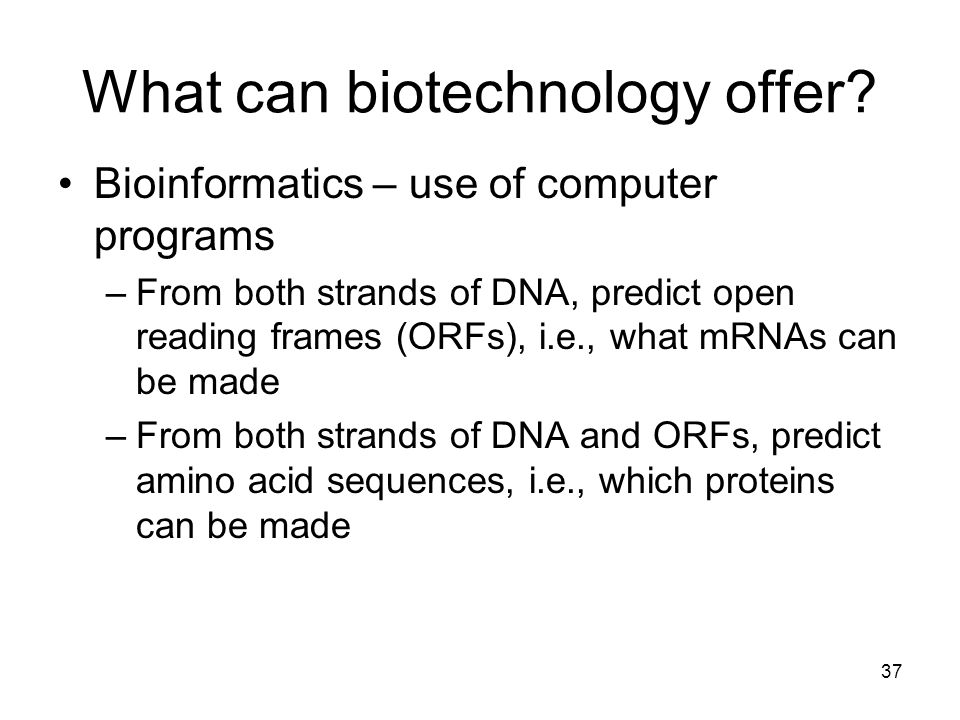 What can biotechnology offer.