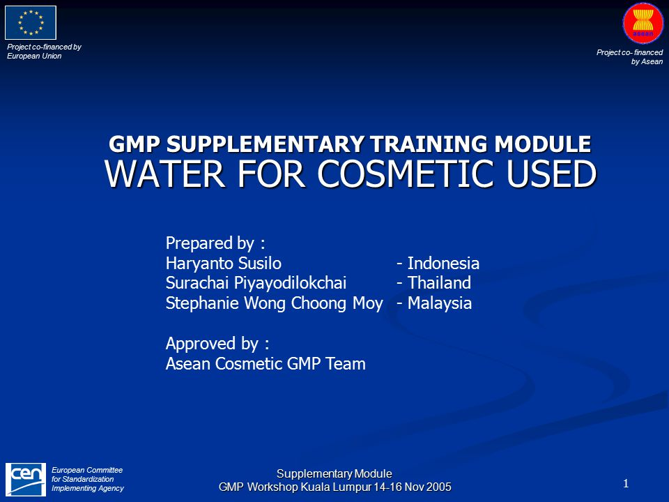 Project co-financed by European Union Project co- financed by Asean European Committee for Standardization Implementing Agency 42 Supplementary Module GMP Workshop Kuala Lumpur 14-16 Nov 2005 Sampling locationTarget AlertAction Raw water200300500 Post multimedia filter100300500 Post softener100300500 Post activated carbon filter 50300500 Feed to RO20200500 RO permeate1050100 Points of Use110100 BACTERIAL LIMITS Suggested bacterial limits (CFU /mL) (no E-coli form bateria,no pathogenic bacteria)