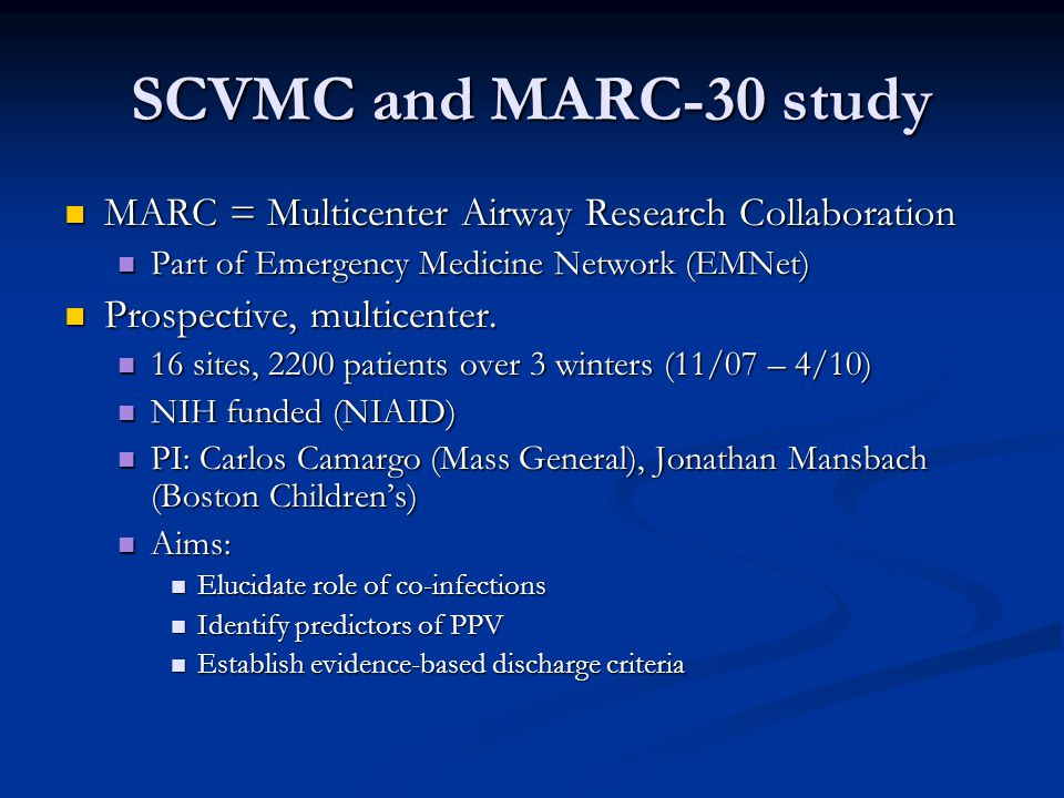 SCVMC and MARC-30 study MARC = Multicenter Airway Research Collaboration MARC = Multicenter Airway Research Collaboration Part of Emergency Medicine N