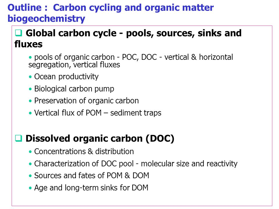 Global Carbon Cycle Problem  Global CO 2 release is known, but net increase in atmosphere is less than predicted Where does this carbon go.