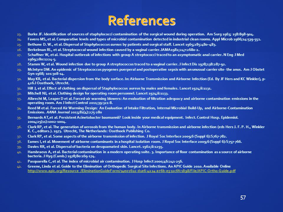 57 References 23.Burke JF.