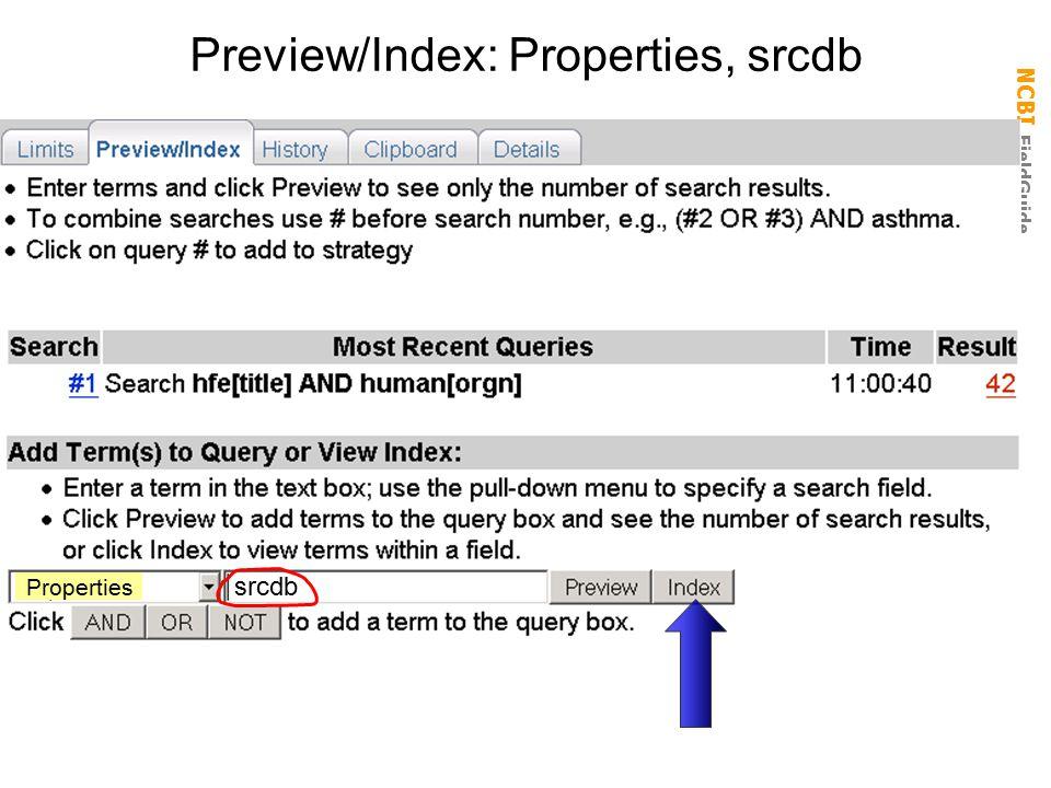 NCBI FieldGuide Preview/Index: Properties, srcdb srcdb Properties