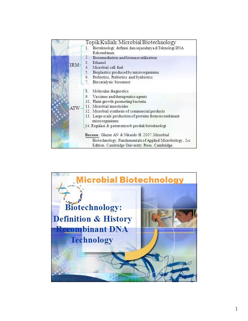 Topik Kuliah: Microbial Biotechnology 1. 2.