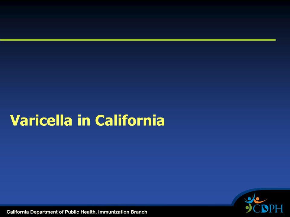 Varicella in California
