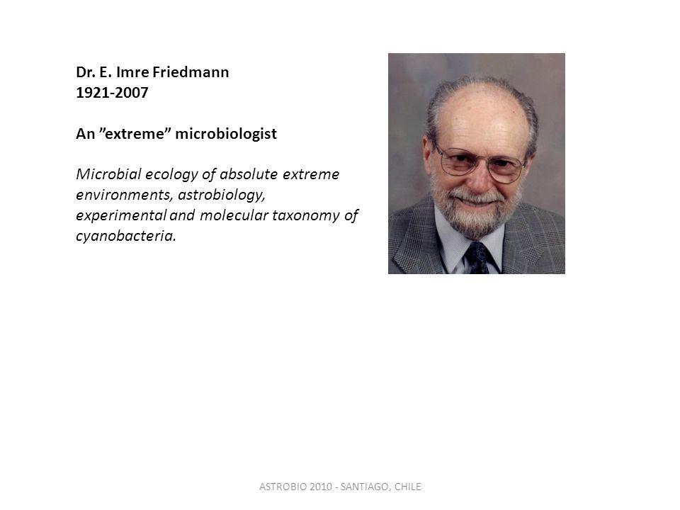 ASTROBIO 2010 - SANTIAGO, CHILE Dr. E.