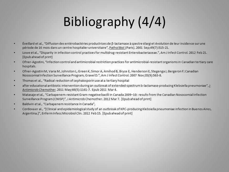 """Bibliography (4/4) Éveillard et al., """"Diffusion des entérobactéries productrices de β-lactamase à spectre élargi et évolution de leur incidence sur un"""