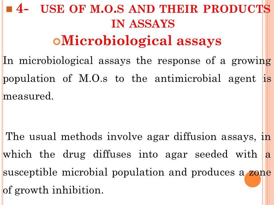 4- USE OF M. O.