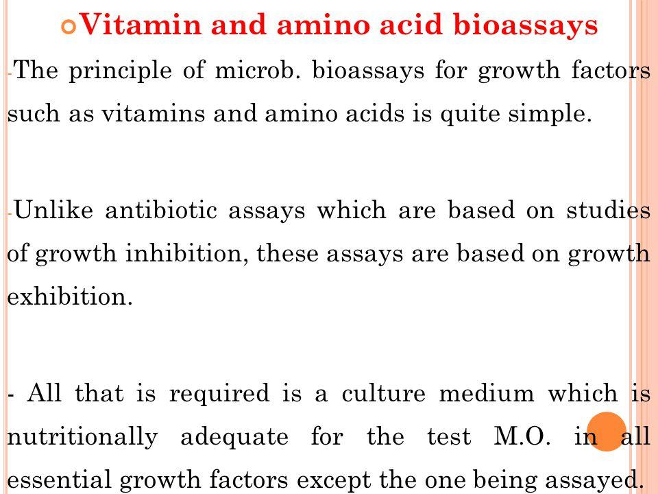 Vitamin and amino acid bioassays - The principle of microb.