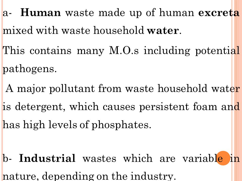 a- Human waste made up of human excreta mixed with waste household water.