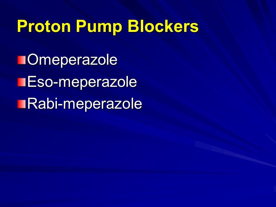 Proton Pump Blockers OmeperazoleEso-meperazoleRabi-meperazole