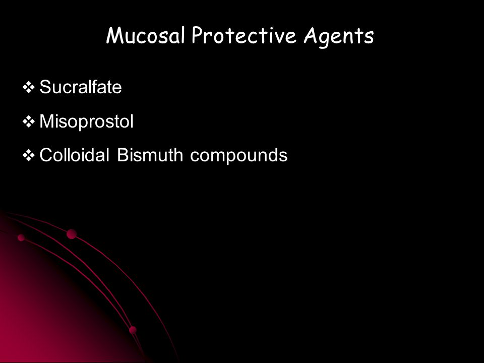 Mucosal Protective Agents