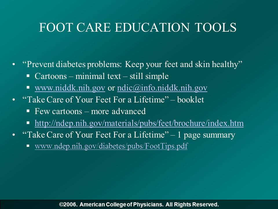 """FOOT CARE EDUCATION TOOLS """"Prevent diabetes problems: Keep your feet and skin healthy""""  Cartoons – minimal text – still simple  www.niddk.nih.gov or"""