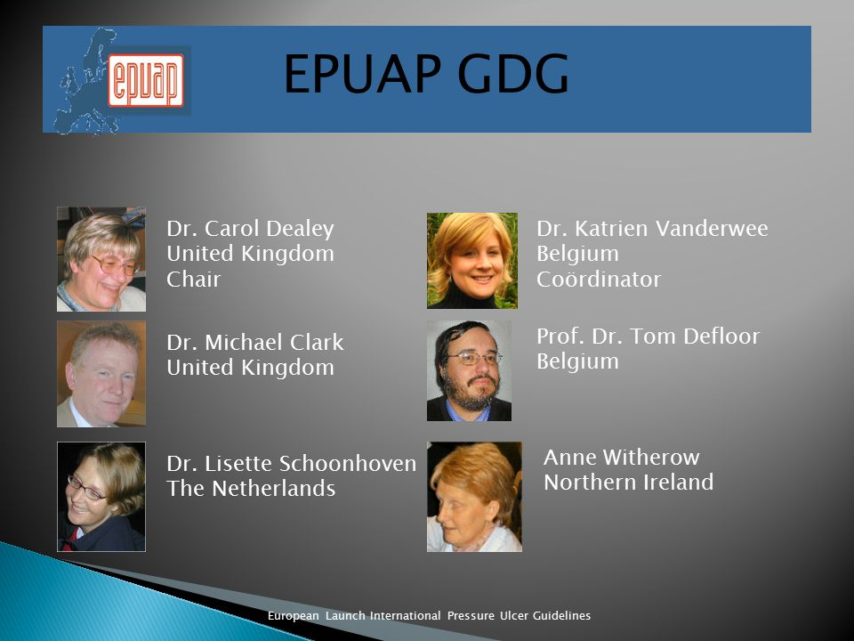 European Launch International Pressure Ulcer Guidelines EPUAP GDG Dr.