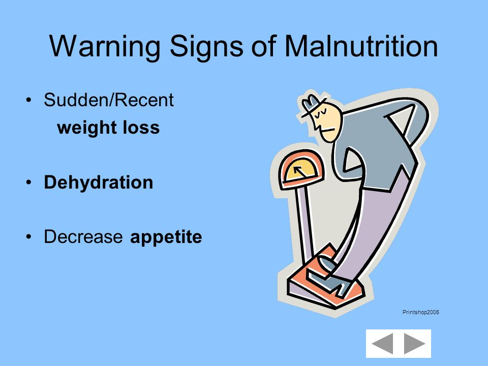 Factors that lead to Pressure Ulcers Malnutrition Low protein intake Inability to feed self Immobility Incontinence urine/feces on skin Printshop2005