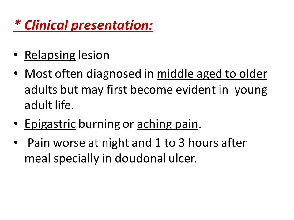* Clinical presentation: Relapsing lesion Most often diagnosed in middle aged to older adults but may first become evident in young adult life.