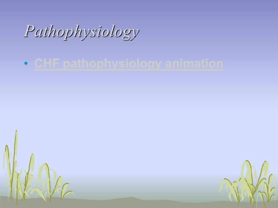 Pathophysiology CHF pathophysiology animation