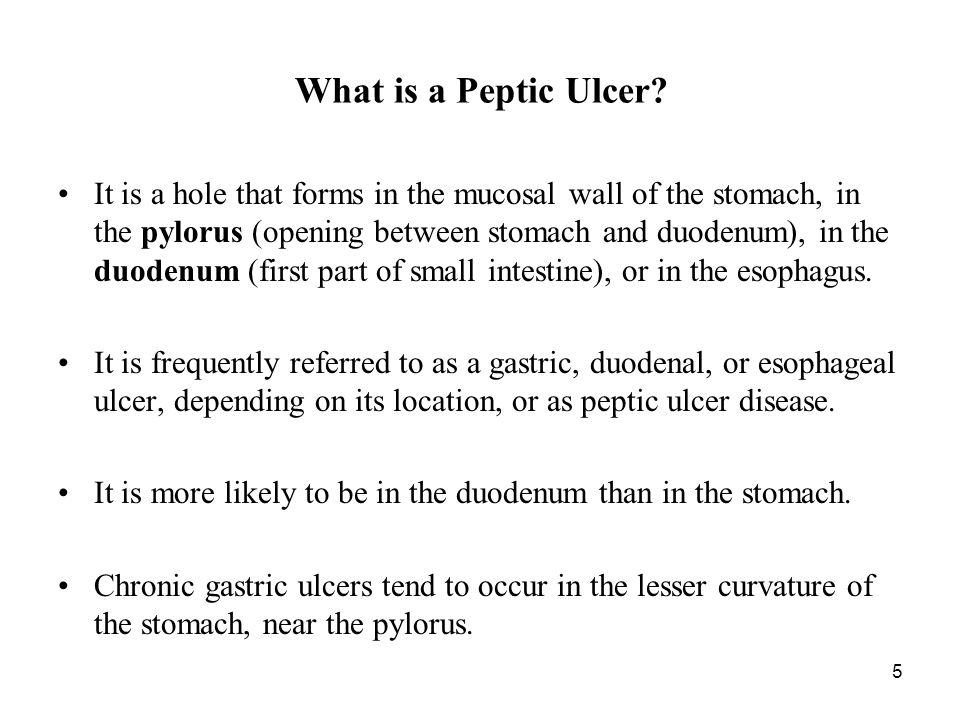 5 What is a Peptic Ulcer.