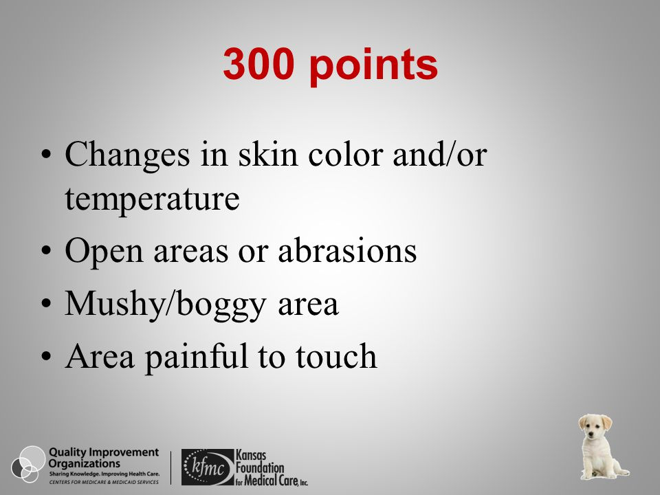 What are the first signs of a pressure ulcer? Pressure Ulcer Prevention 400 points – A & P