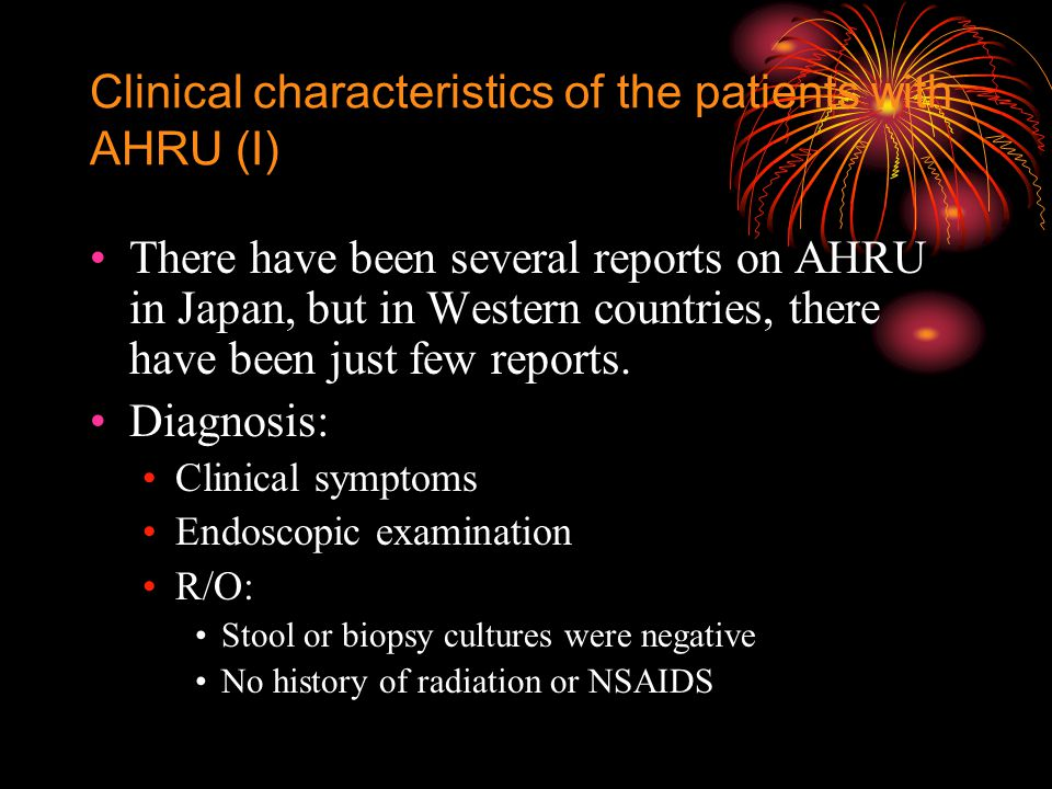 Clinical characteristics of the patients with AHRU (I) There have been several reports on AHRU in Japan, but in Western countries, there have been just few reports.