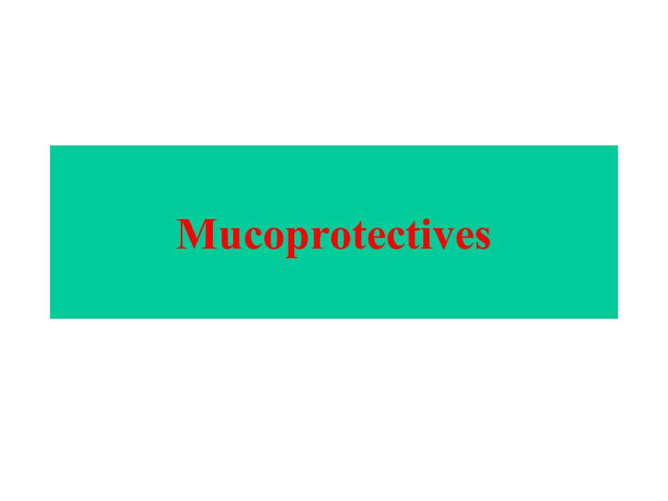 Mucoprotectives