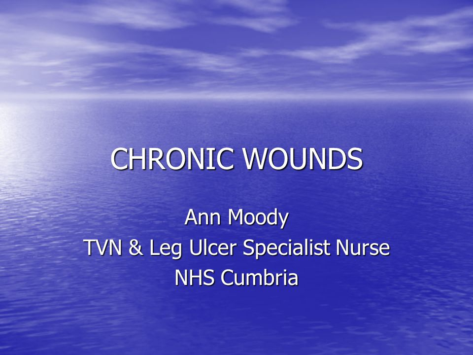 THE CHRONIC WOUND fungating breast Objectives: Objectives: –Reduce pain –Reduce odour –Contain exudate –Reduce risks of secondary infection –contingency for possible haemorrhage