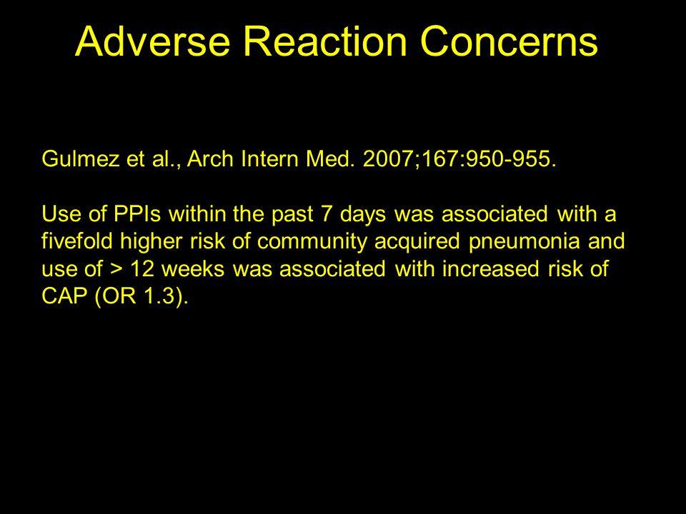 Adverse Reaction Concerns Gulmez et al., Arch Intern Med.