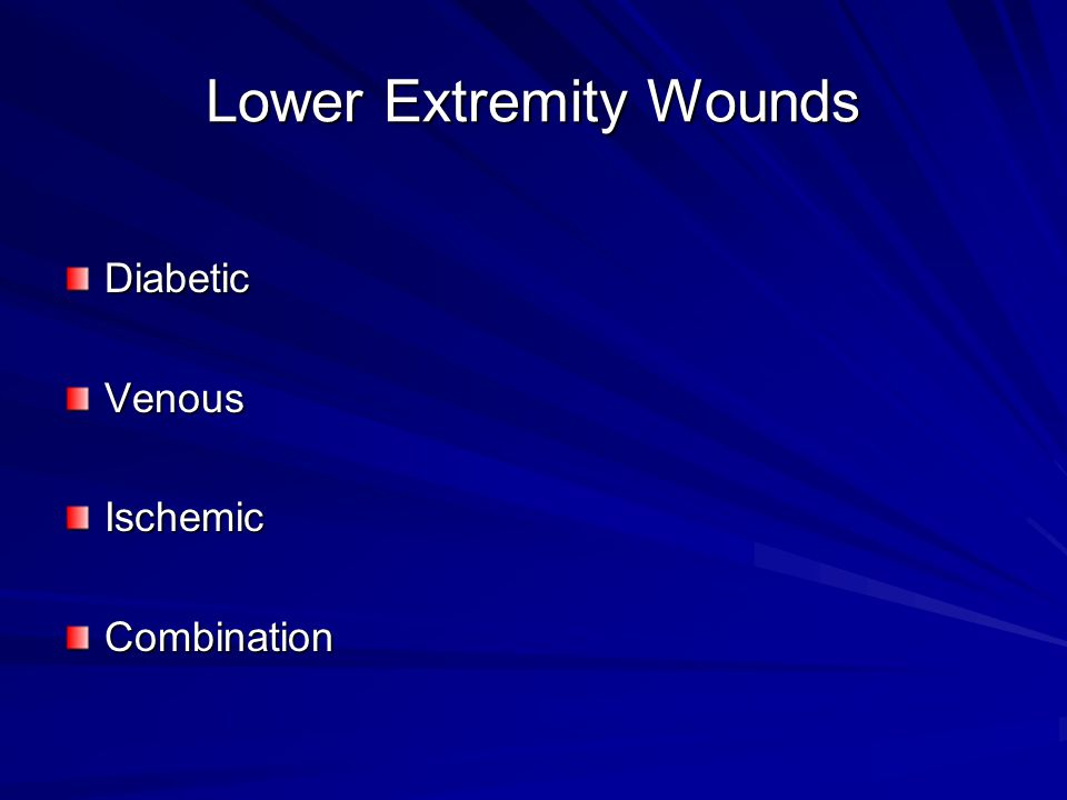 Lower Extremity Wounds DiabeticVenousIschemicCombination