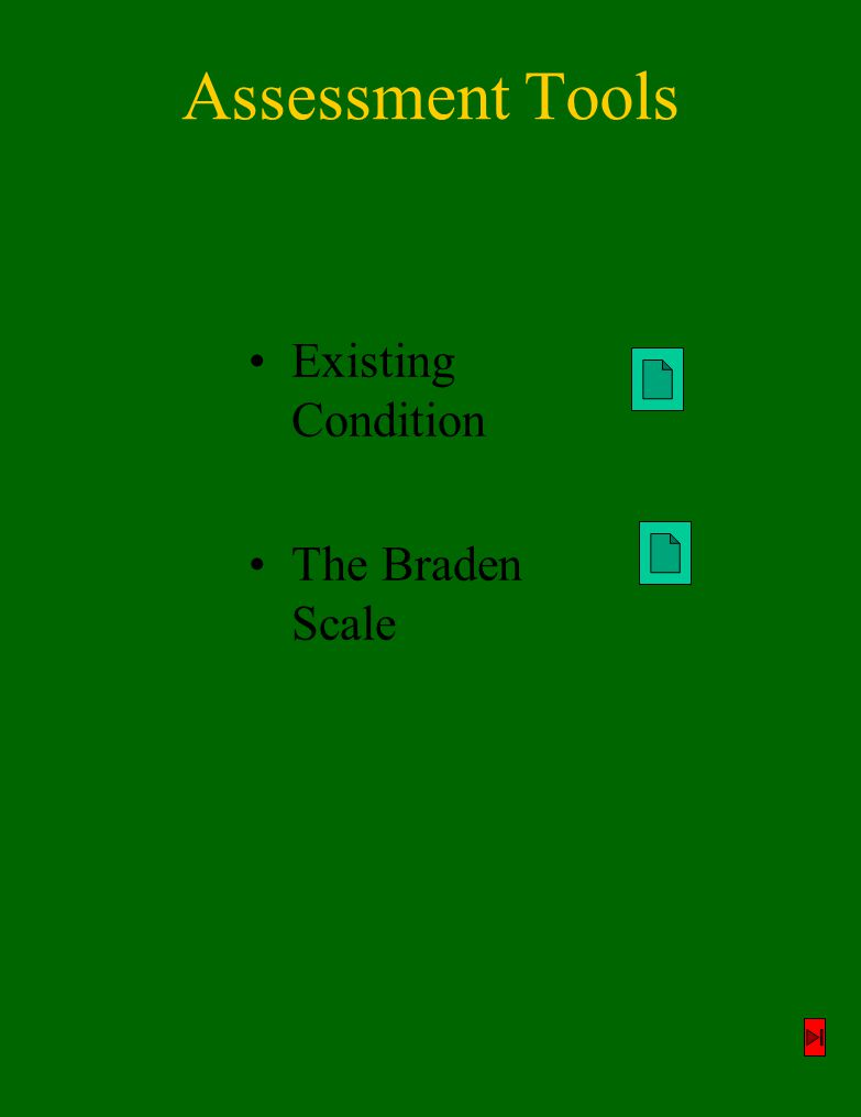 Assessment Tools Existing Condition The Braden Scale