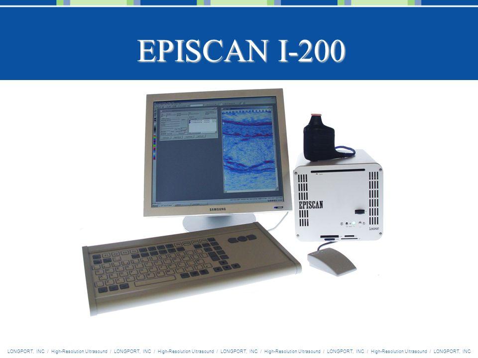 LONGPORT, INC / High-Resolution Ultrasound / LONGPORT, INC / High-Resolution Ultrasound / LONGPORT, INC / High-Resolution Ultrasound / LONGPORT, INC / High-Resolution Ultrasound / LONGPORT, INC EPISCAN I-200