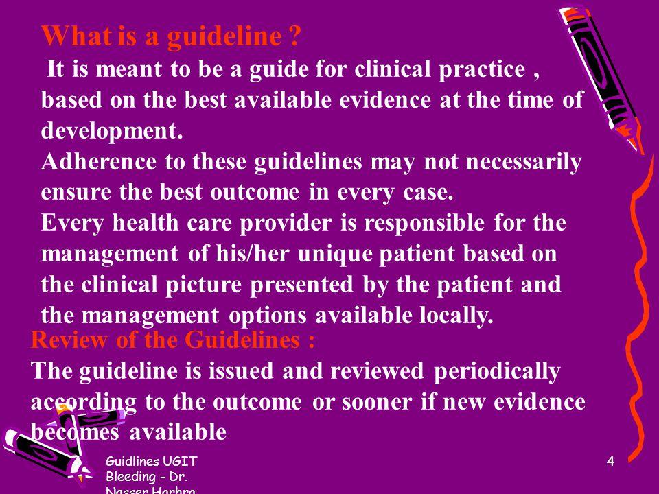 Guidlines UGIT Bleeding - Dr.Nasser Harhra 34 1.