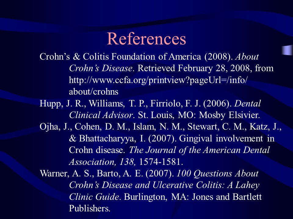 References Crohn's & Colitis Foundation of America (2008).