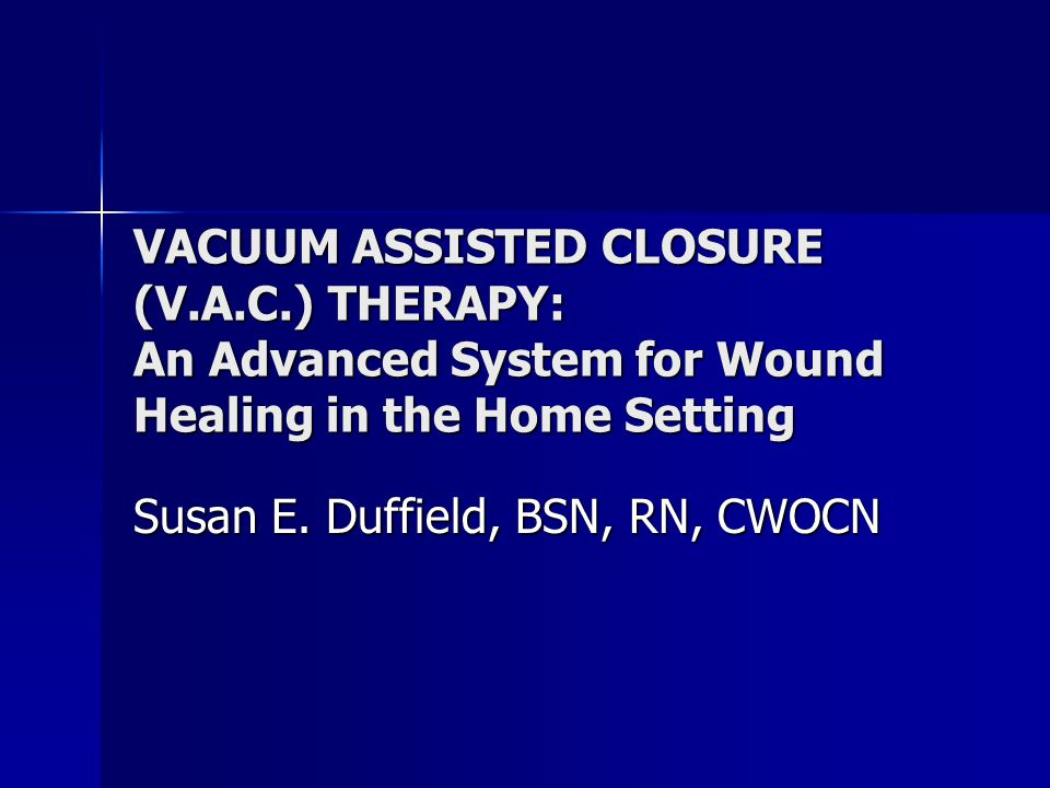 Learning Objectives Define Negative Pressure Wound Therapy (NPWT) Define Negative Pressure Wound Therapy (NPWT) Discuss guidelines for the appropriate use of NPWT Discuss guidelines for the appropriate use of NPWT Identify patients with wounds who would benefit from NPWT and patients for who this modality would be contraindicated.