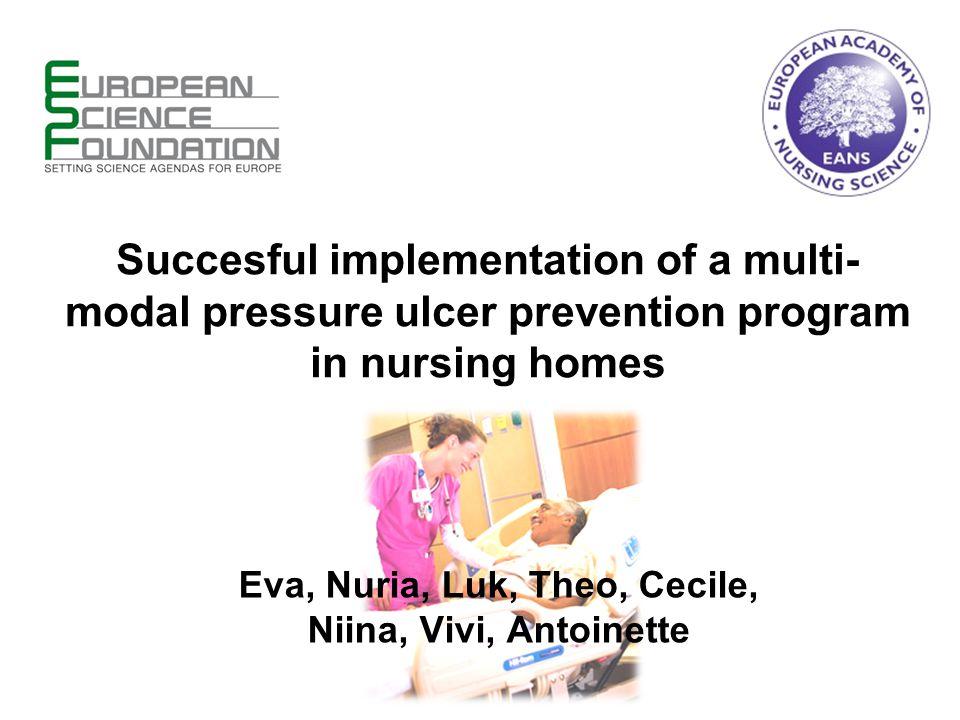 Rationale Pressure ulcers  Pressure ulcer prevalence in nursing homes (8.8%- 29.2%) in Europe (Demarre et al.