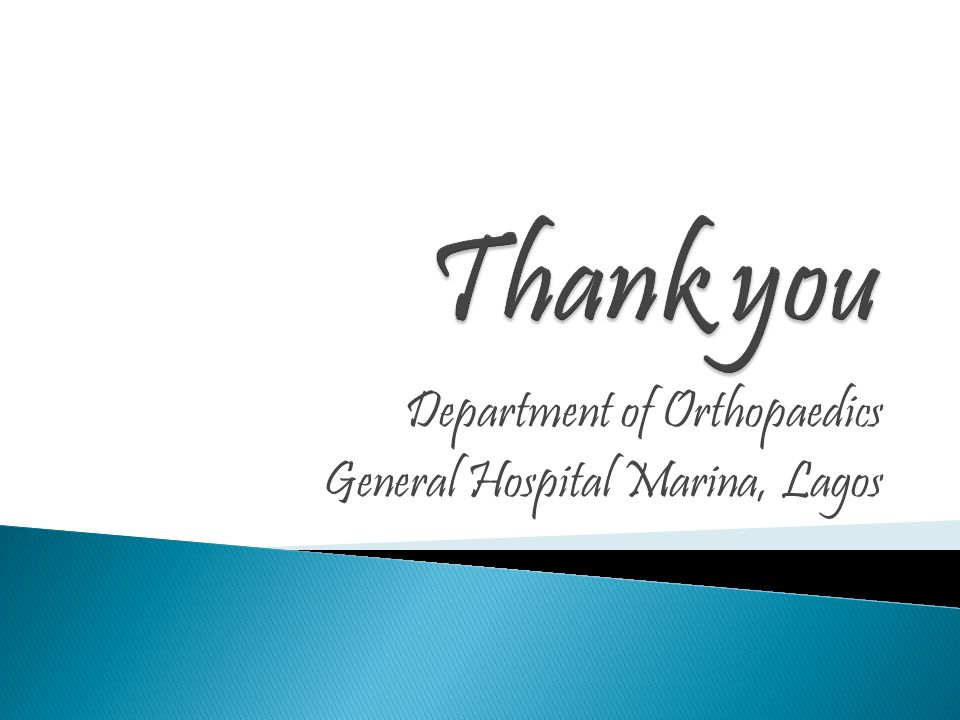Department of Orthopaedics General Hospital Marina, Lagos