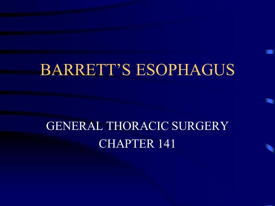 HISTORY Norman Barrett(1950) — congenitally short esophagus with an intrathoracic stomach.