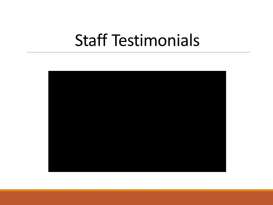 Staff Testimonials