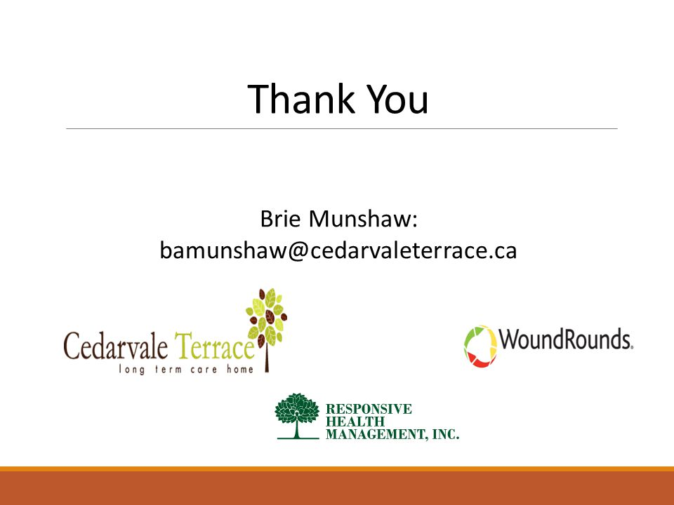 Thank You Brie Munshaw: bamunshaw@cedarvaleterrace.ca