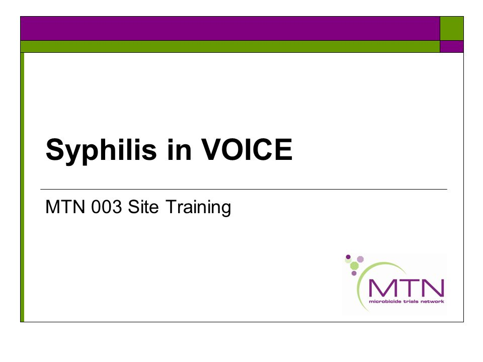 Syphilis in VOICE MTN 003 Site Training
