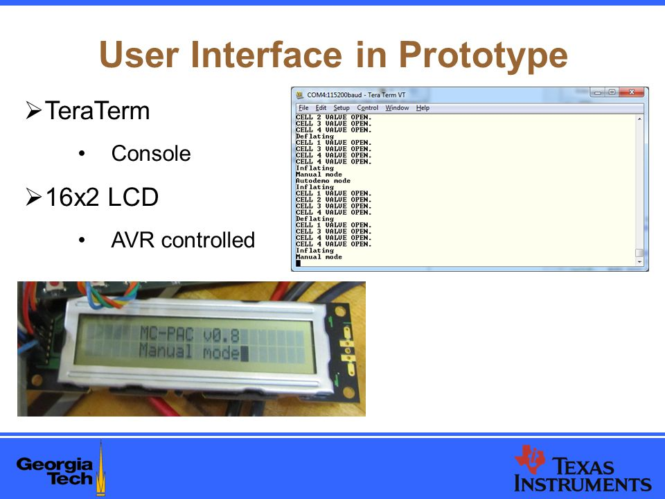 User Interface in Prototype  TeraTerm Console  16x2 LCD AVR controlled