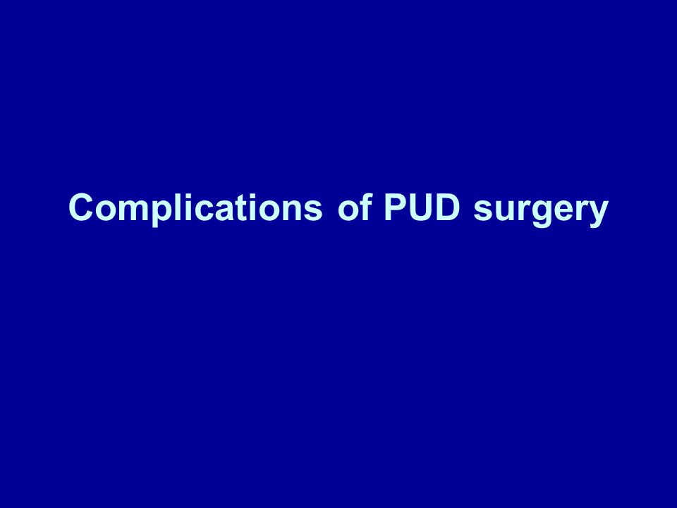 Complications of PUD surgery