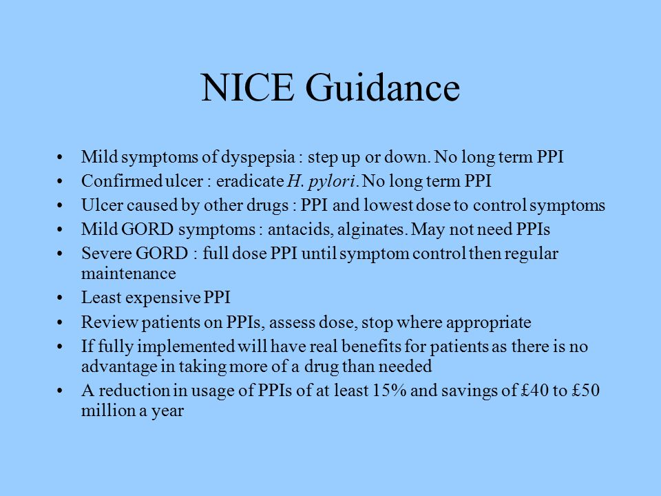 NICE Guidance Mild symptoms of dyspepsia : step up or down.