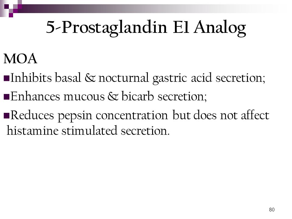 81 Prostaglandin E1 Analog Efficacy For prevention of NSAID-induced gastric ulcers in patients at high risk.