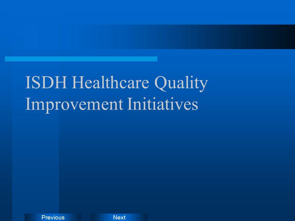 NextPrevious ISDH Healthcare Quality Improvement Initiatives