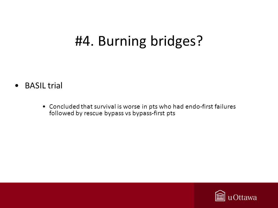 #4. Burning bridges.