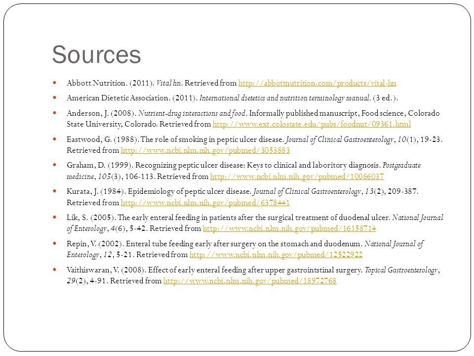 Sources Abbott Nutrition. (2011). Vital hn. Retrieved from http://abbottnutrition.com/products/vital-hnhttp://abbottnutrition.com/products/vital-hn Am