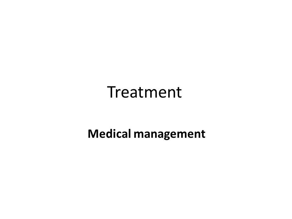 Treatment Medical management