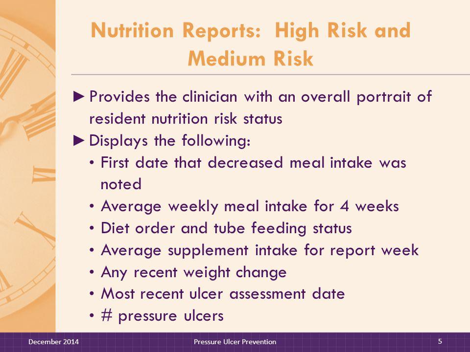Sample Completeness Report By Shift Documentation Section5/29/136/5/136/12/136/19/13 Meal Intake Dinner 90.092.080.0 Bowels97.694.996.298.3 Bladder54.861.778.286.9 Behaviors53.169.987.191.0 December 2014Pressure Ulcer Prevention 56 Evening Shift