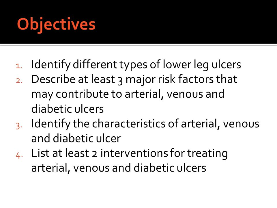  PVD (peripheral vascular disease) ~ 2 million American  Venous stasis ulcers affects 500,000-600,000 people in the US every year.