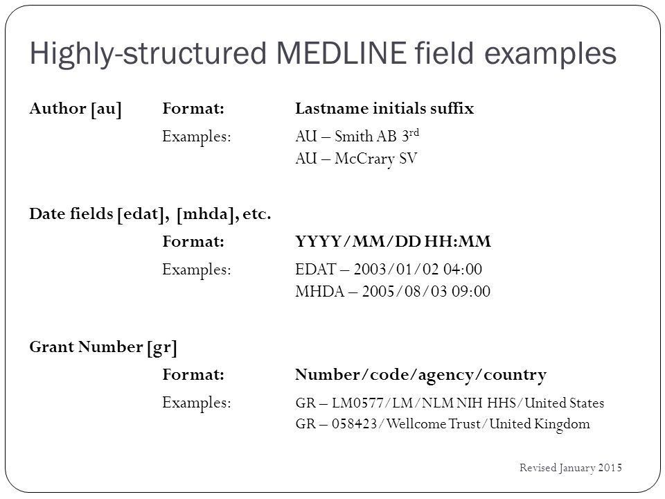 An unstructured MEDLINE field example: Affiliation [ad] Revised January 2015